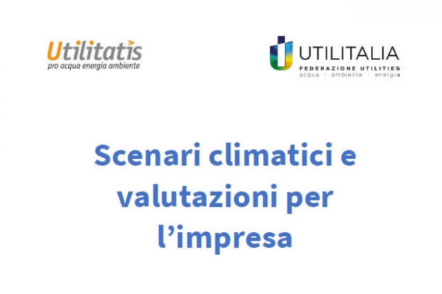 """Atti e Rapporto disponibili del webinar """"Scenari climatici e valutazioni per l'impresa"""""""