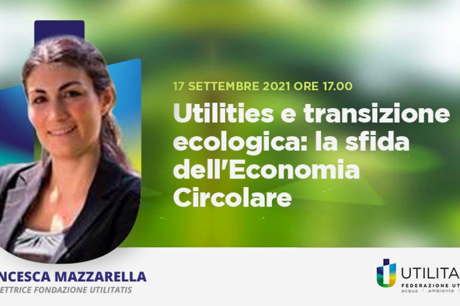 Utilities e transizione ecologica: la sfida dell'Economia Circolare